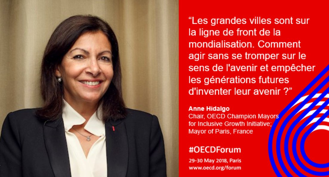 Mayor of Paris, Anne Hidalgo opens the 2018 OECD Forum