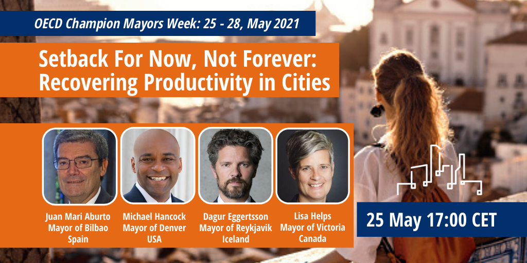 Webinar - Setback For Now, Not Forever: Recovering Productivity in Cities